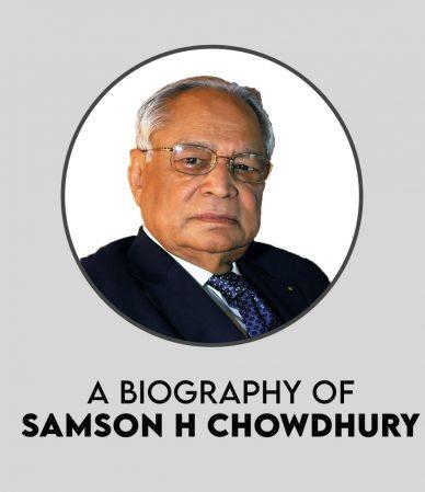 A BIOGRAPHY OF SAMSON H. CHOWDHURY